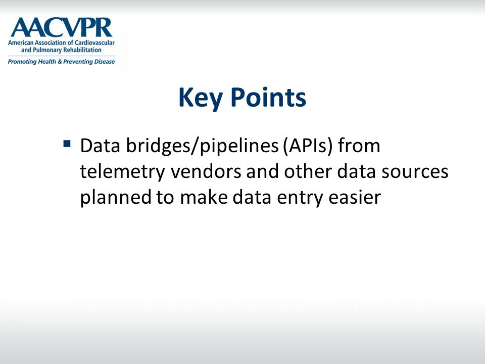 Key Points Data bridges/pipelines (APIs) from telemetry vendors and other data sources planned to make data entry easier.