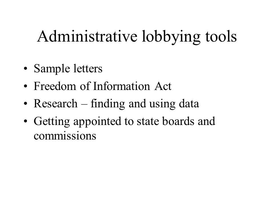 Administrative lobbying tools