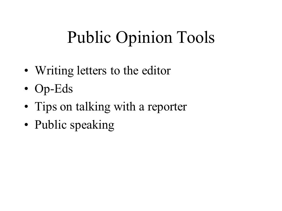 Public Opinion Tools Writing letters to the editor Op-Eds