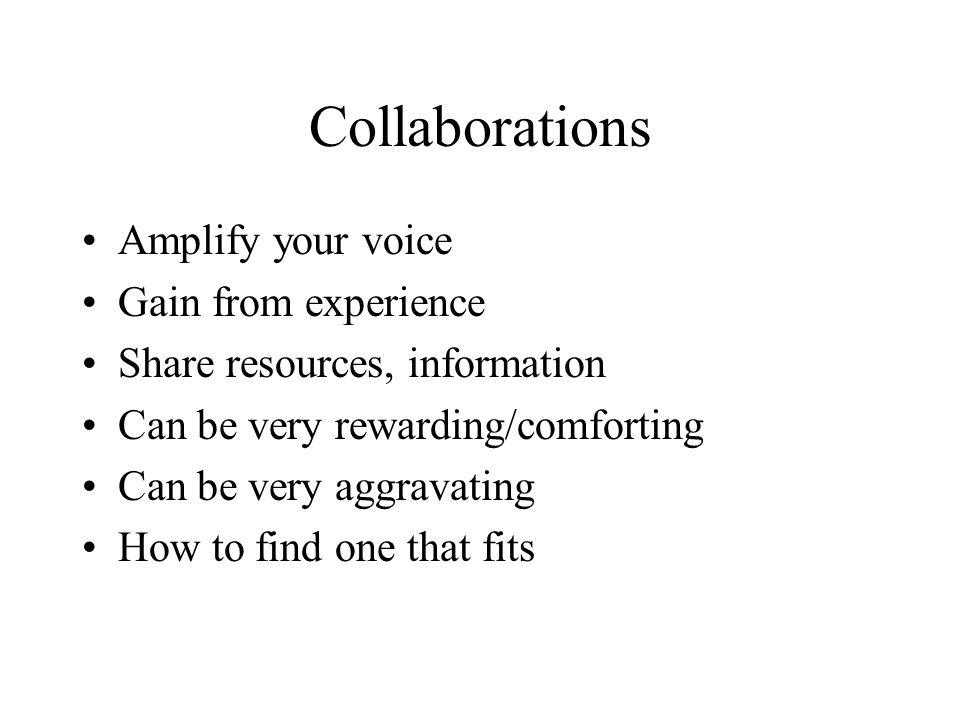 Collaborations Amplify your voice Gain from experience