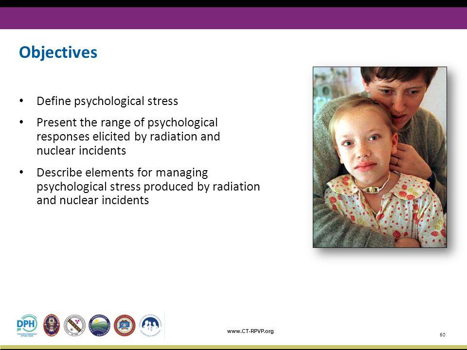 Objectives Define psychological stress