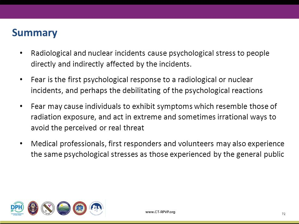 Summary Radiological and nuclear incidents cause psychological stress to people directly and indirectly affected by the incidents.