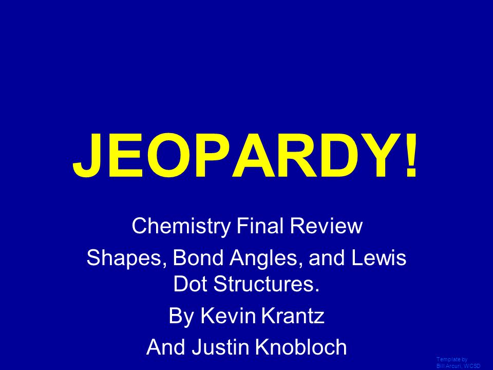 JEOPARDY! Chemistry Final Review
