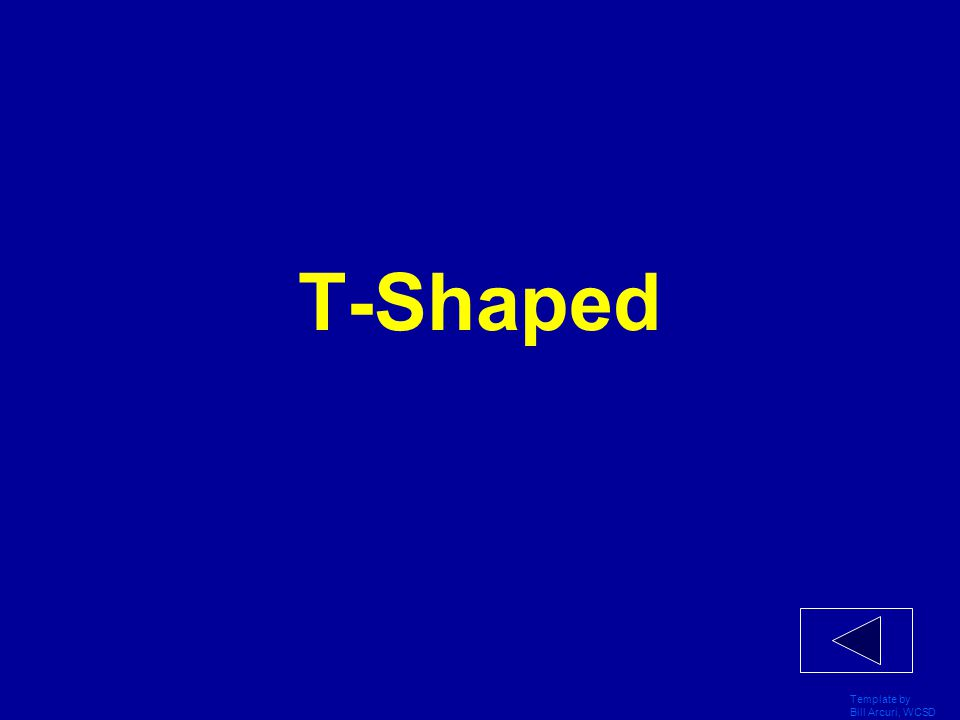 T-Shaped Template by Bill Arcuri, WCSD