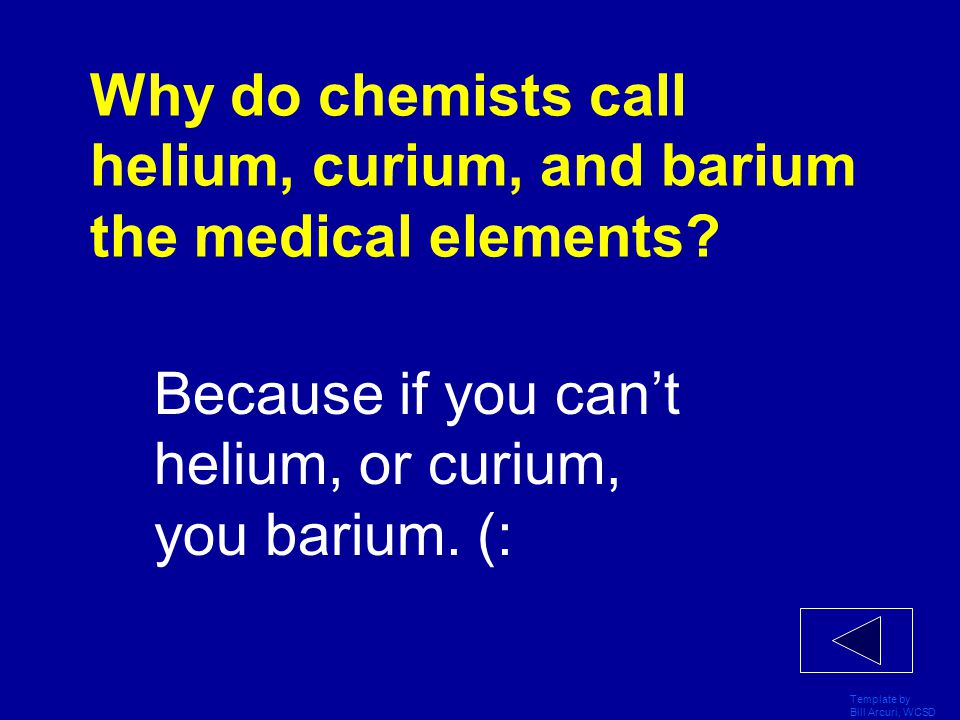 Why do chemists call helium, curium, and barium the medical elements