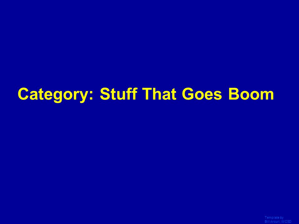 Category: Stuff That Goes Boom