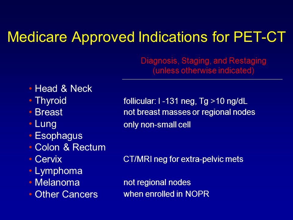 Medicare Approved Indications for PET-CT