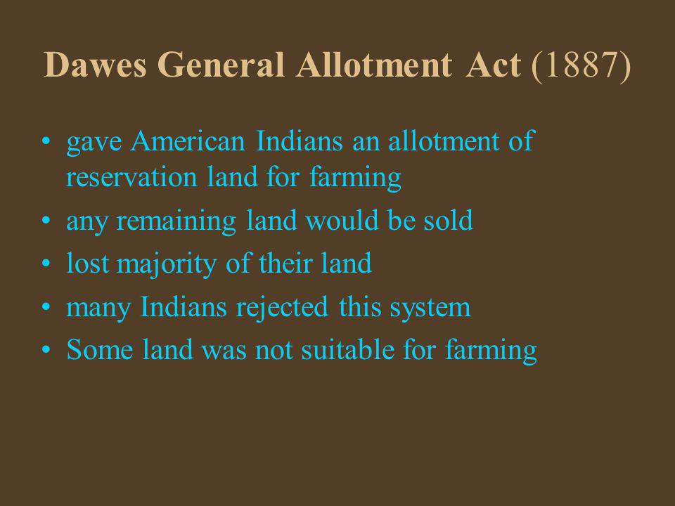 Dawes General Allotment Act (1887)