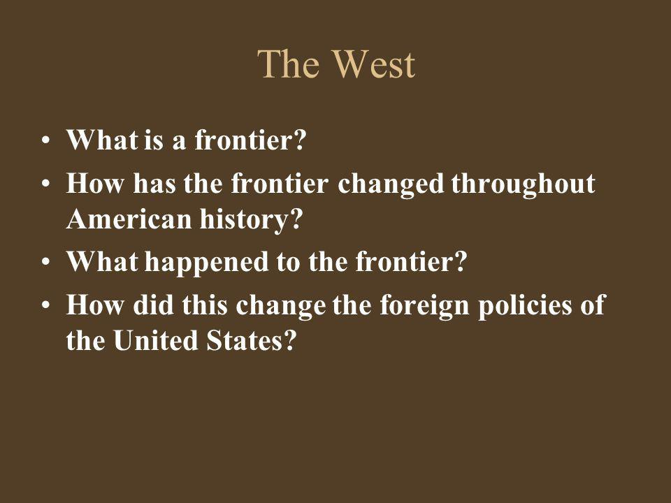 The West What is a frontier