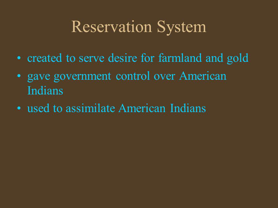 Reservation System created to serve desire for farmland and gold