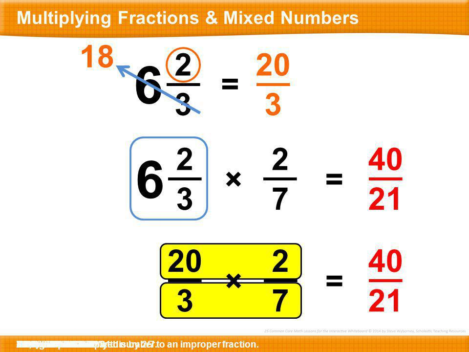 Multiplying Fractions & Mixed Numbers