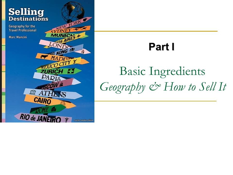 Basic Ingredients Geography & How to Sell It