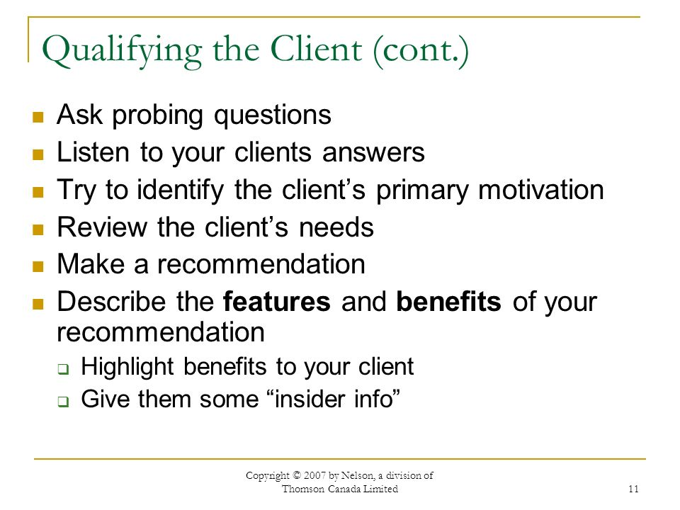 Qualifying the Client (cont.)