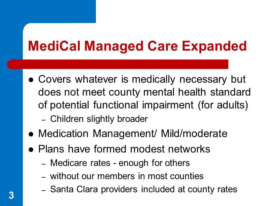 MediCal Managed Care Expanded