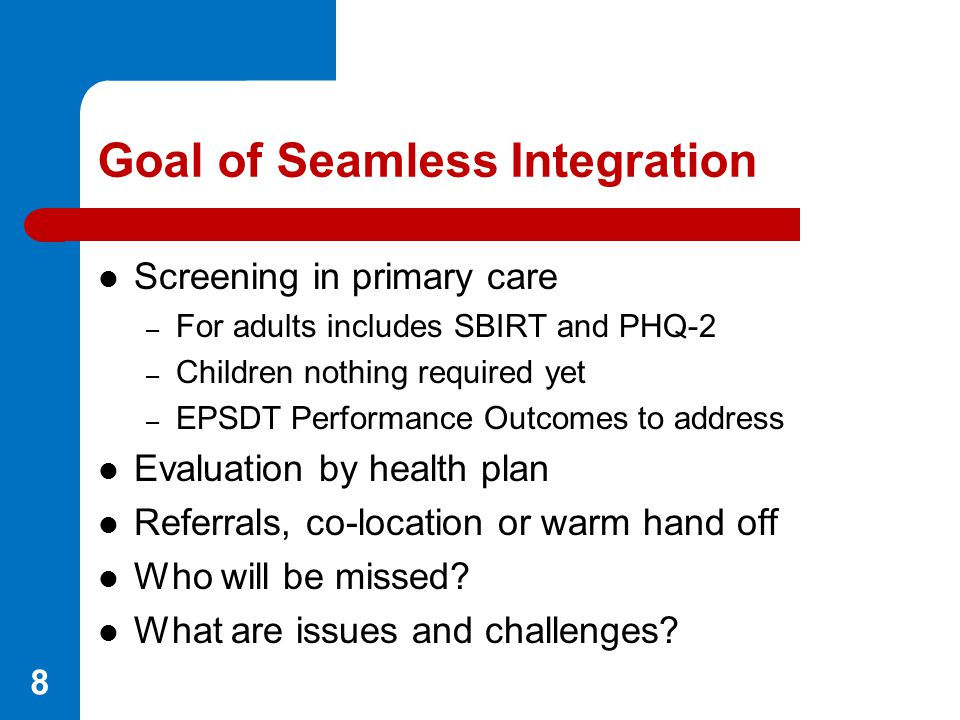 Goal of Seamless Integration