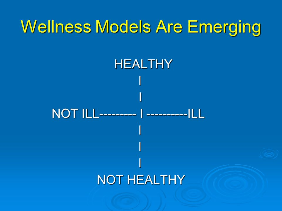 Wellness Models Are Emerging