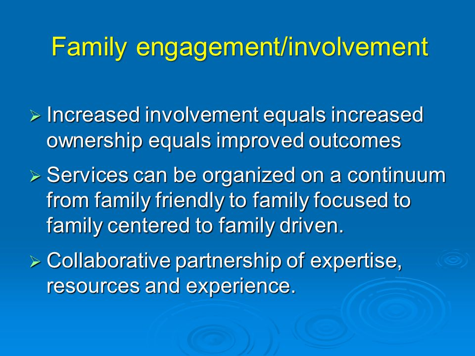 Family engagement/involvement
