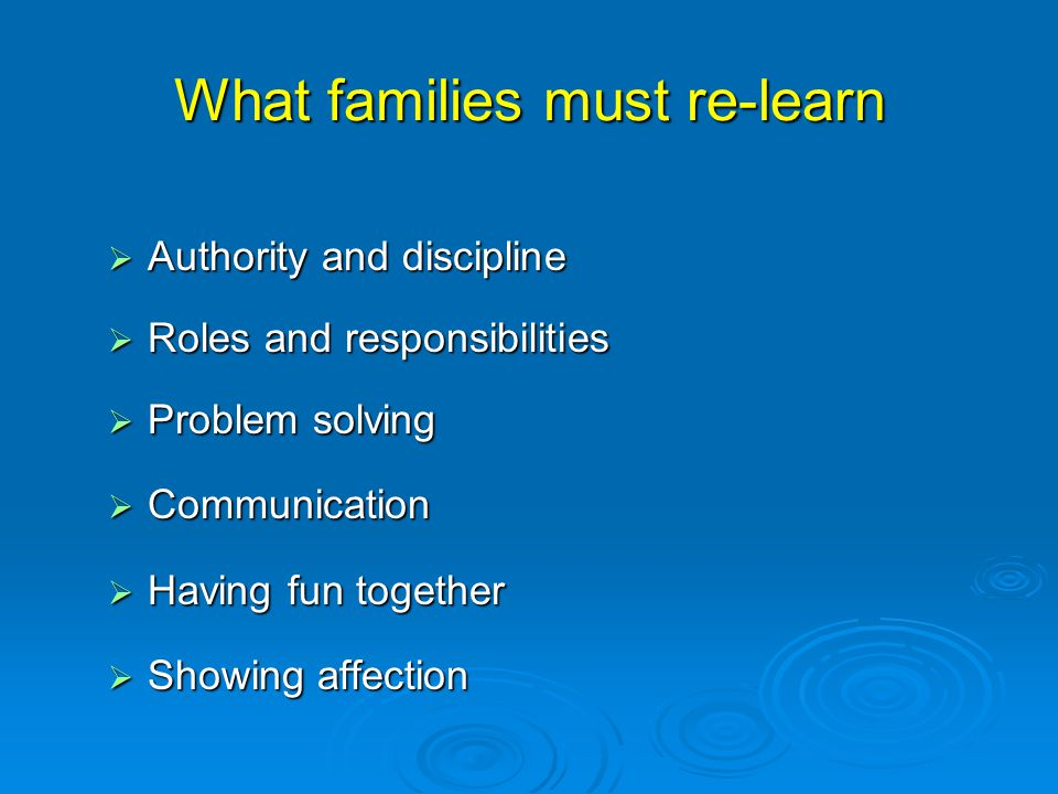 What families must re-learn