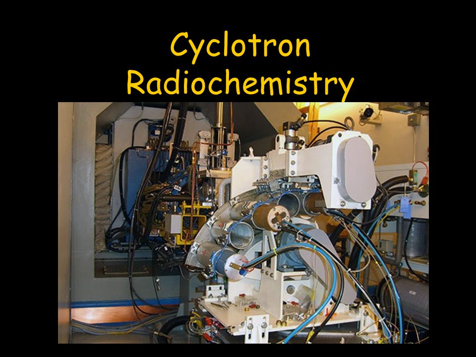 Cyclotron Radiochemistry