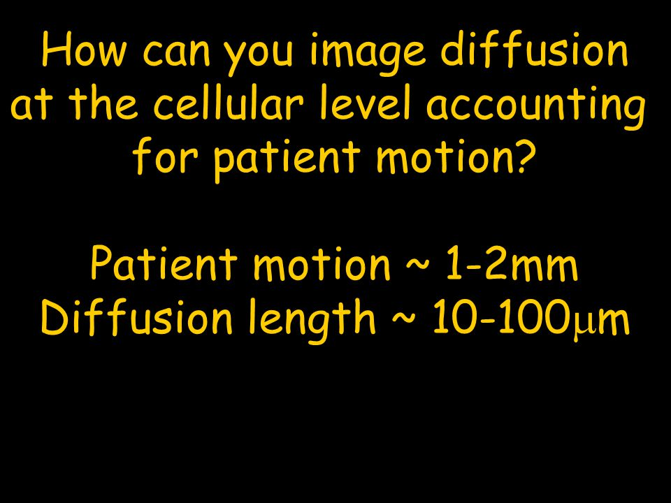 How can you image diffusion at the cellular level accounting