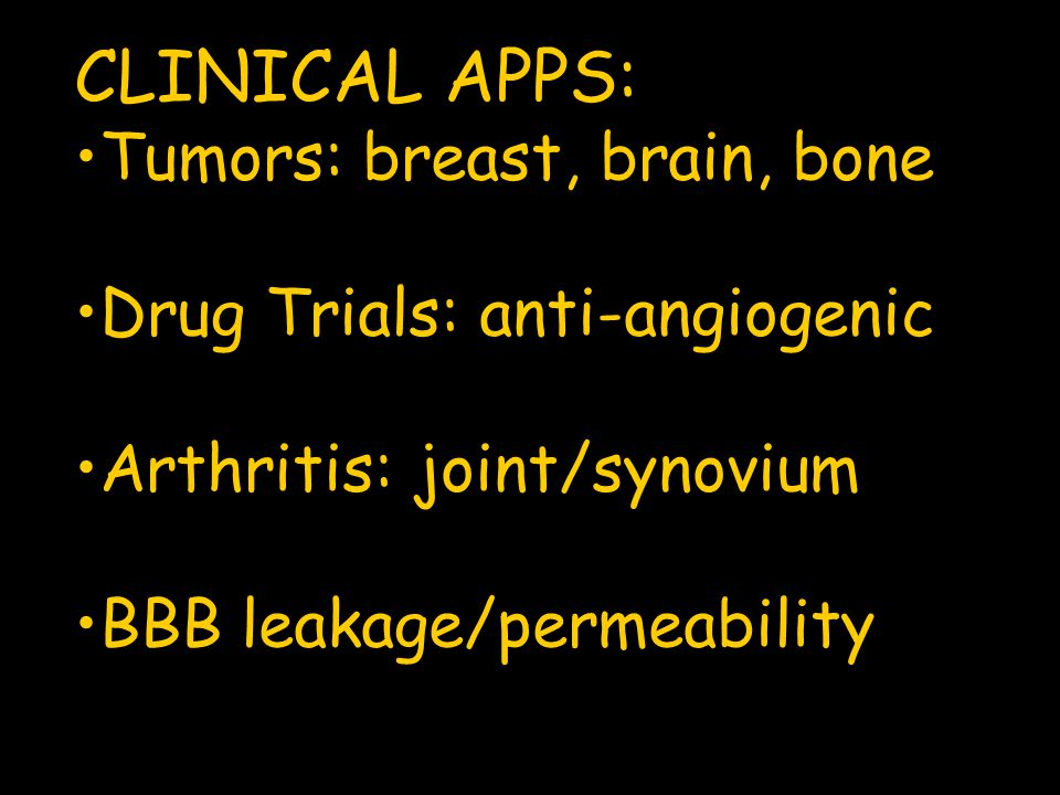 CLINICAL APPS: Tumors: breast, brain, bone