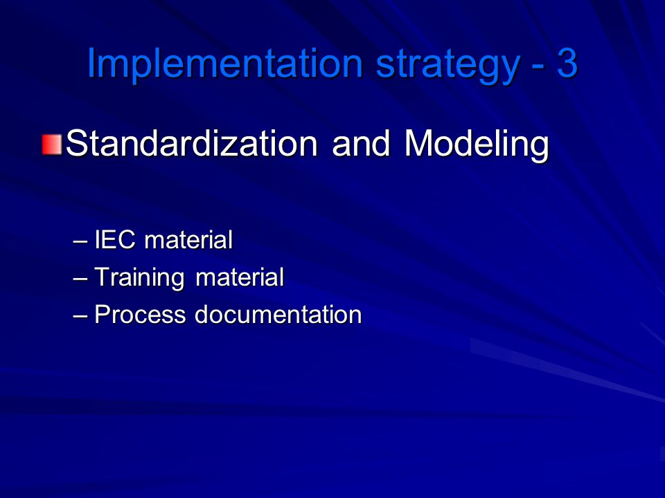 Implementation strategy - 3