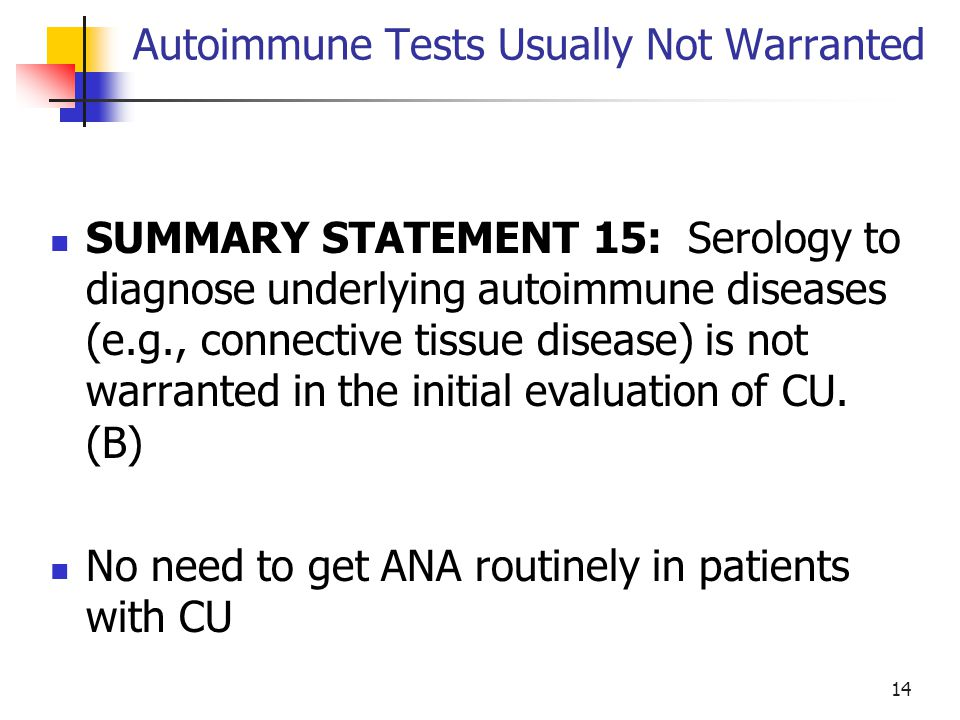Autoimmune Tests Usually Not Warranted