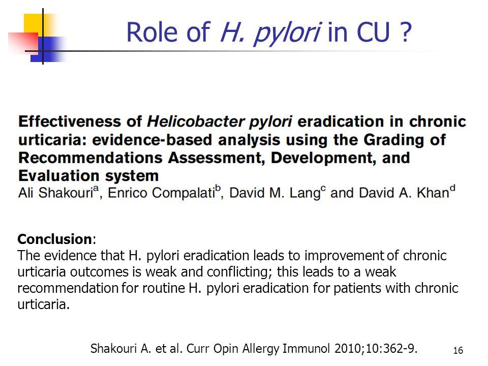 Role of H. pylori in CU Conclusion: