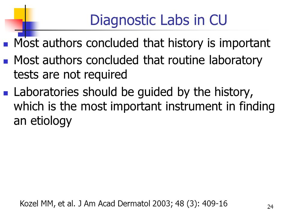 Diagnostic Labs in CU Most authors concluded that history is important