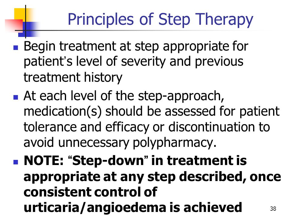 Principles of Step Therapy