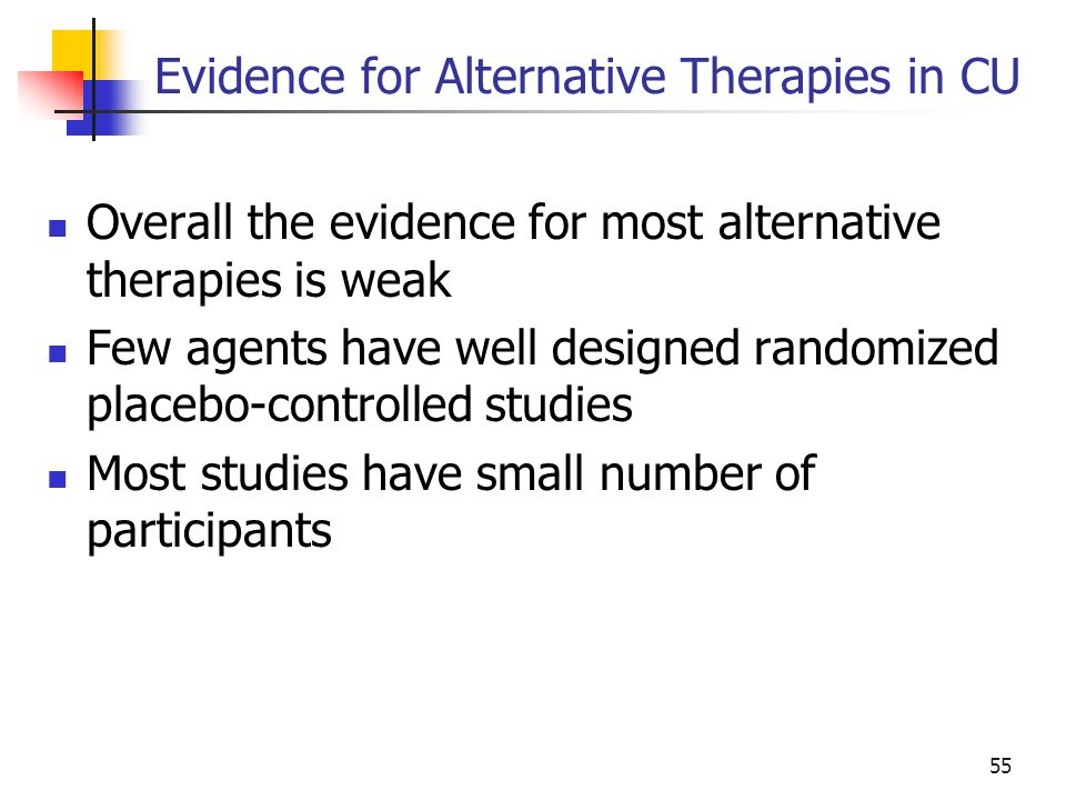 Evidence for Alternative Therapies in CU