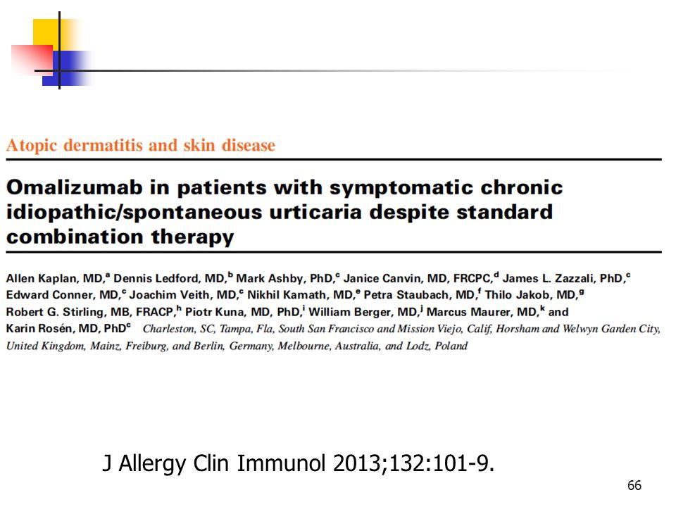 J Allergy Clin Immunol 2013;132:101-9.