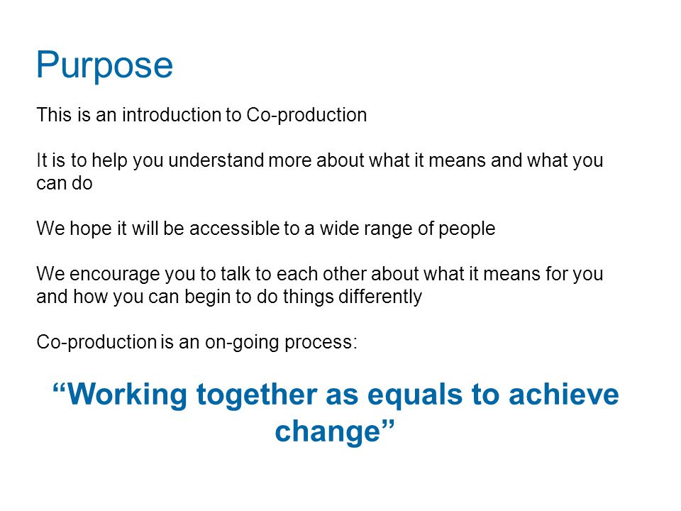 Working together as equals to achieve change