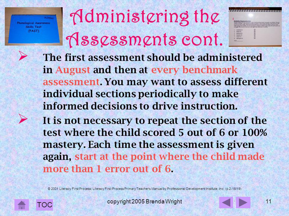 Administering the Assessments cont.