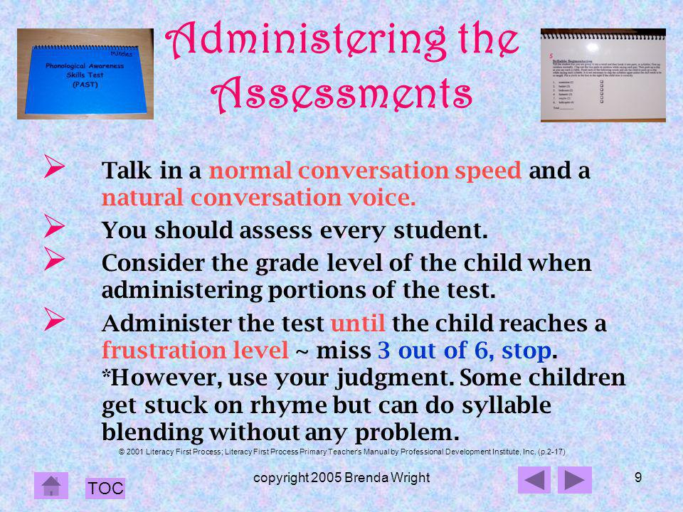 Administering the Assessments