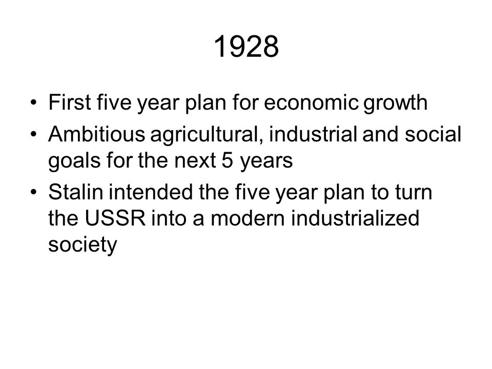 1928 First five year plan for economic growth