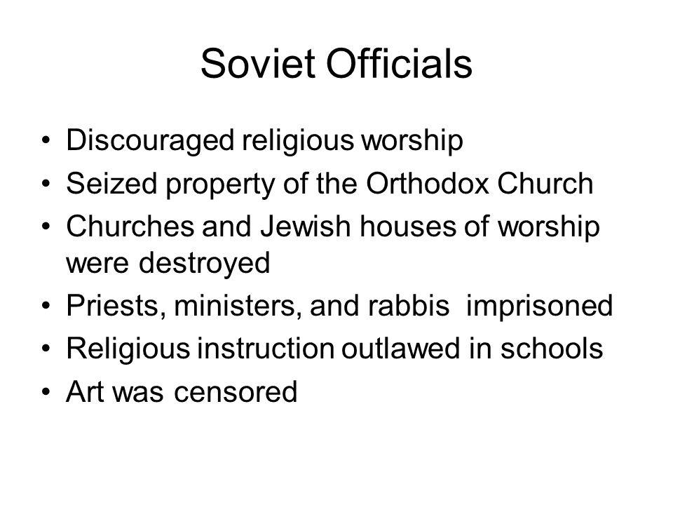 Soviet Officials Discouraged religious worship