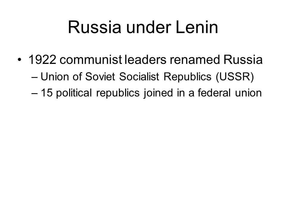 Russia under Lenin 1922 communist leaders renamed Russia
