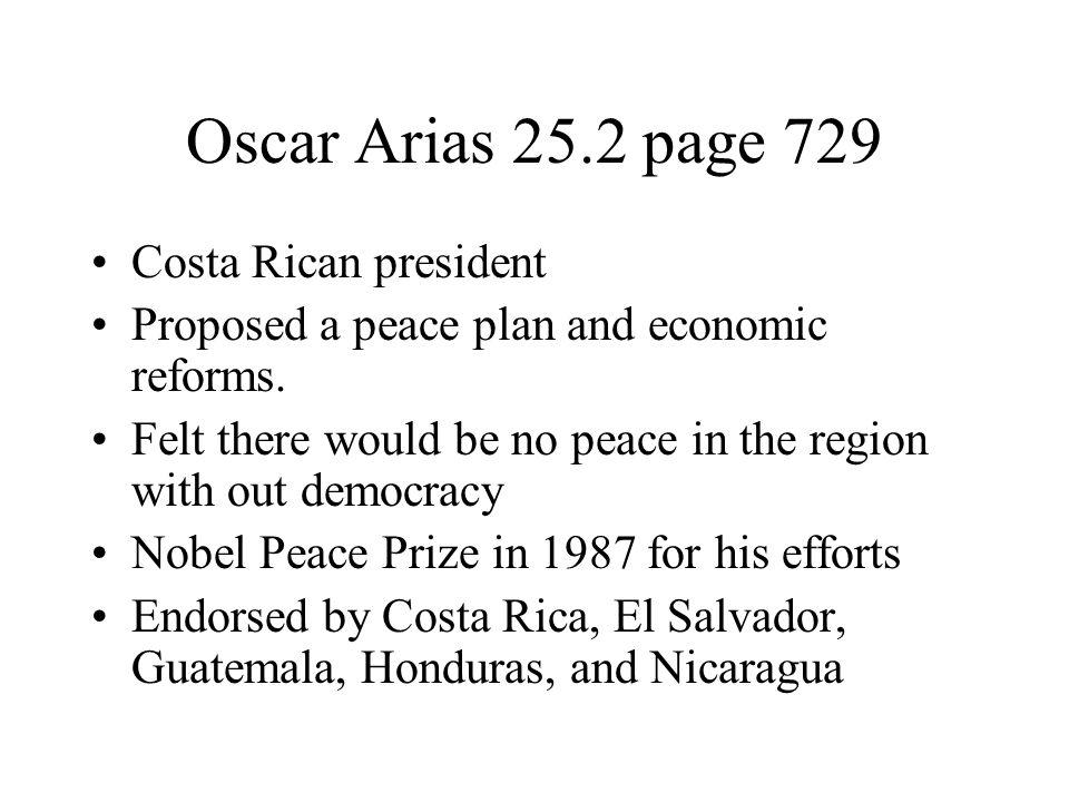 Oscar Arias 25.2 page 729 Costa Rican president