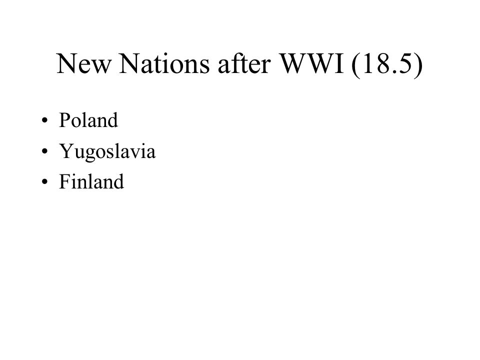 New Nations after WWI (18.5)