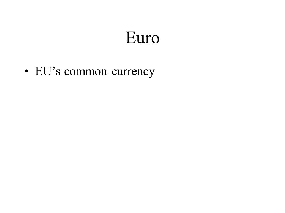 Euro EU's common currency