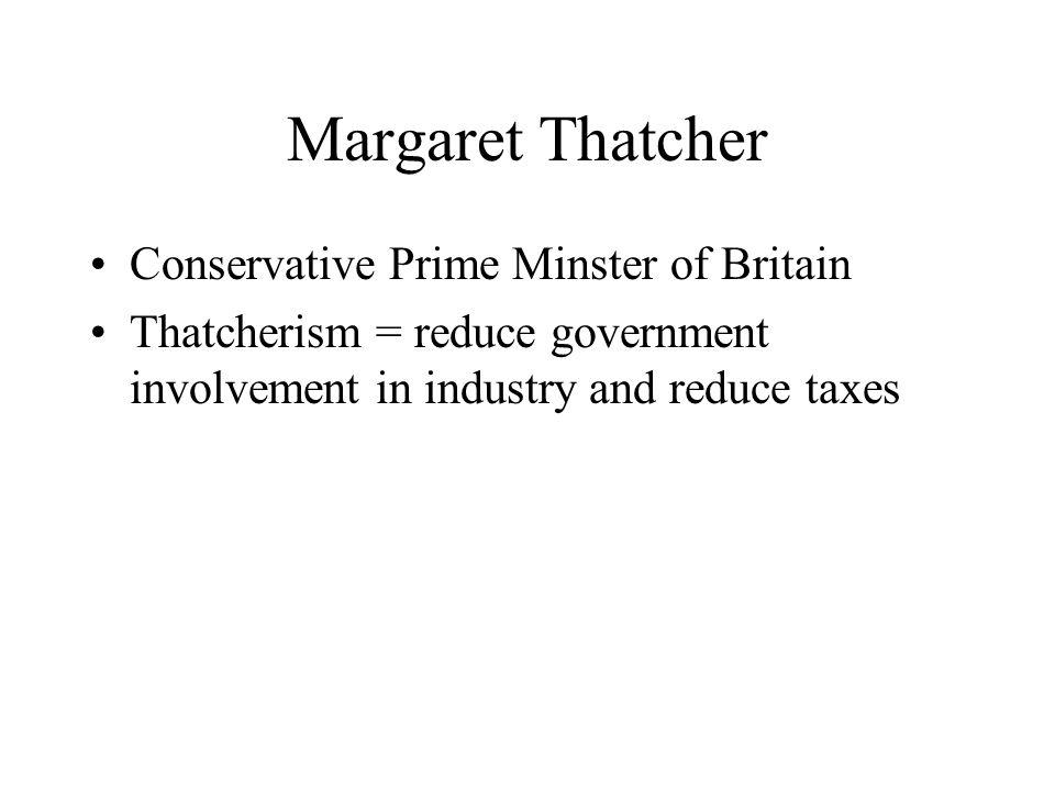 Margaret Thatcher Conservative Prime Minster of Britain