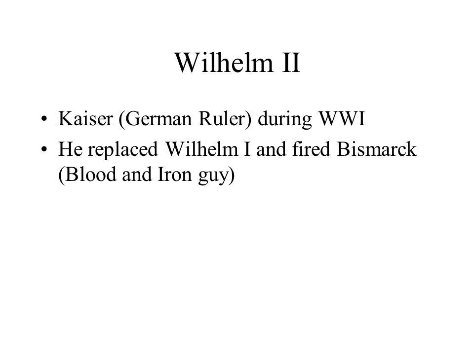 Wilhelm II Kaiser (German Ruler) during WWI
