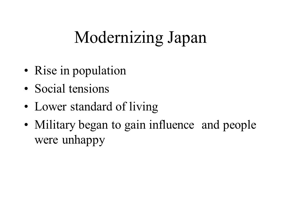 Modernizing Japan Rise in population Social tensions