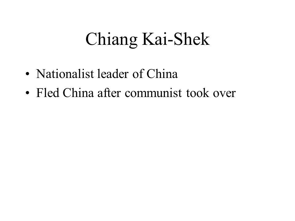 Chiang Kai-Shek Nationalist leader of China