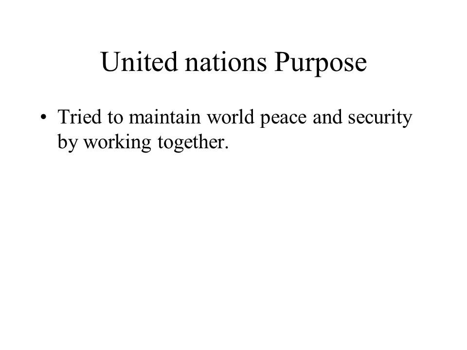 United nations Purpose