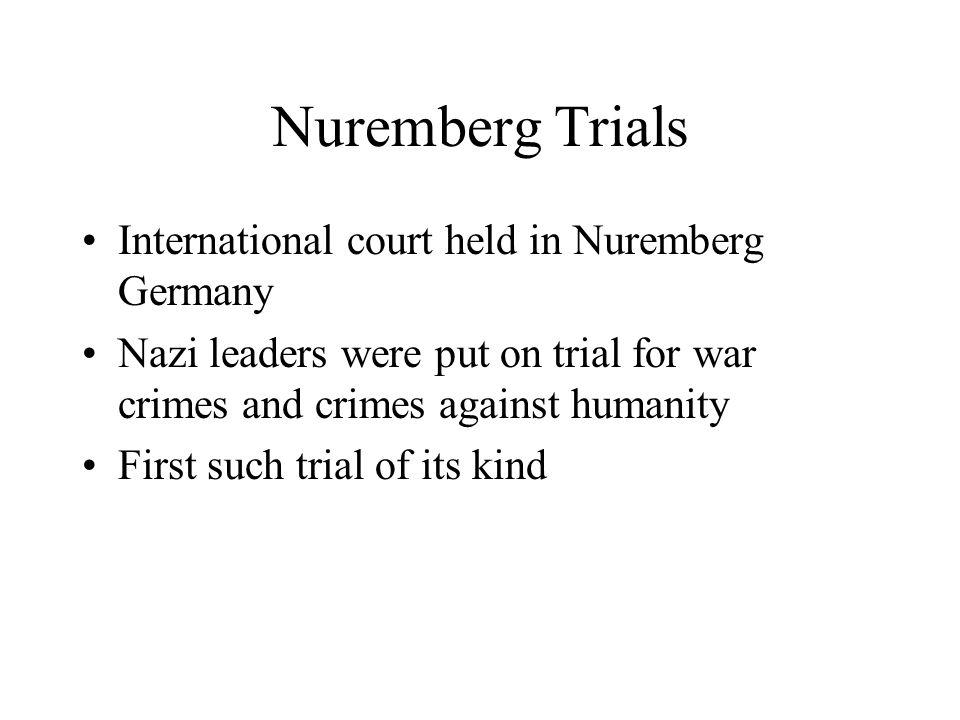 Nuremberg Trials International court held in Nuremberg Germany