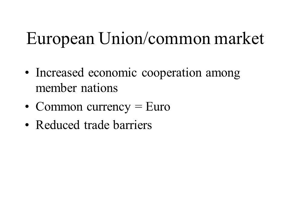 European Union/common market