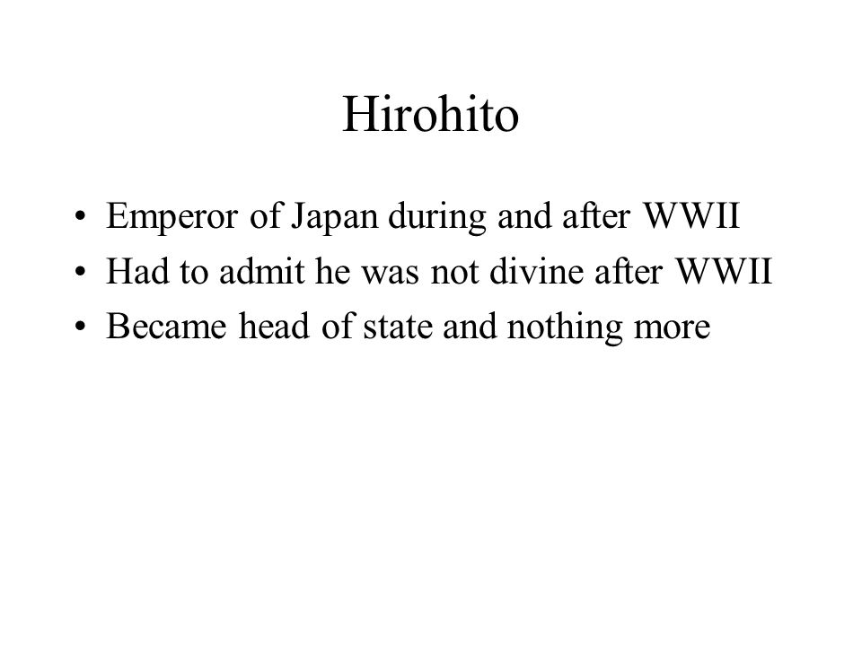 Hirohito Emperor of Japan during and after WWII