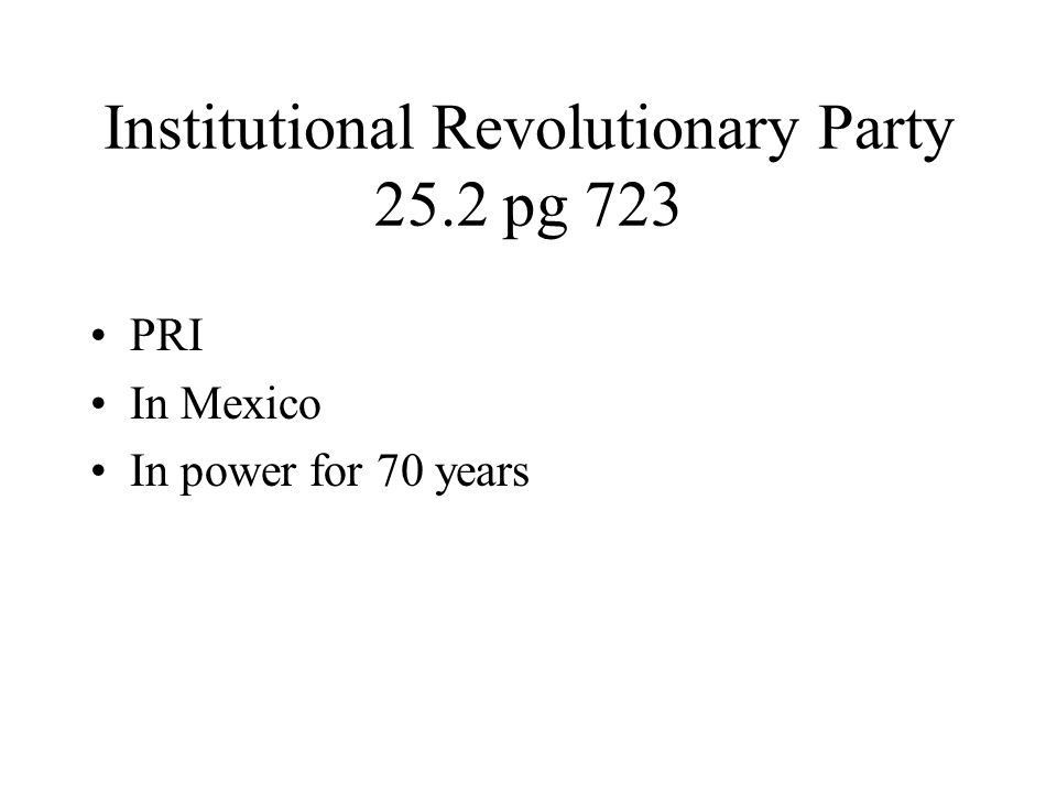 Institutional Revolutionary Party 25.2 pg 723